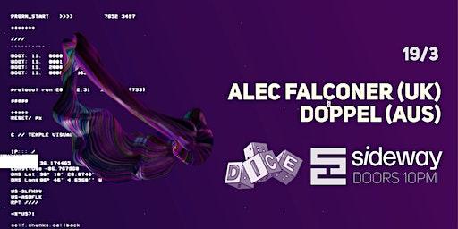Short Circuit & DICE Pres. Alec Falconer + Doppel
