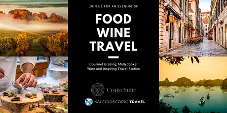 Food, Wine and Travel Evening tickets