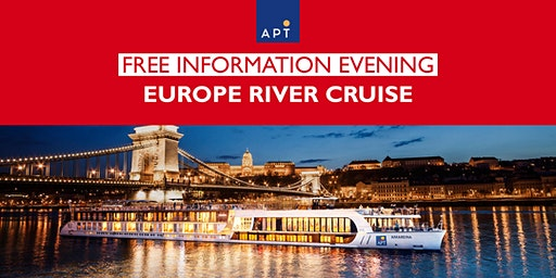 FREE Europe River Cruise Info Evening with APT hosted by Flight Centre