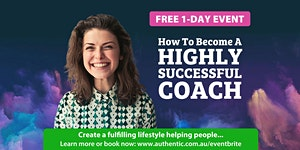 How To Become A Highly Successful Coach (Free 1-Day...