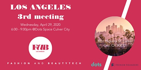 Los Angeles - 3rd FaB Meeting tickets