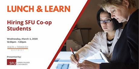 Lunch & Learn: Hiring SFU Co-op Students tickets