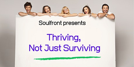Thriving not just surviving tickets