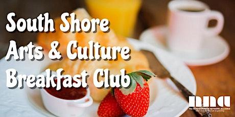 South Shore Arts & Culture Breakfast Club tickets