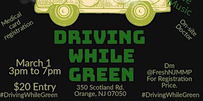 #DrivingWhileGreen
