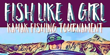 Fish Like a Girl Kayak Fishing Tournament tickets