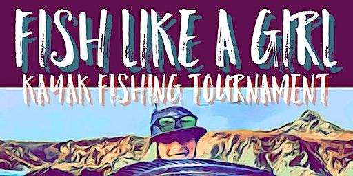 Fish Like a Girl Kayak Fishing Tournament