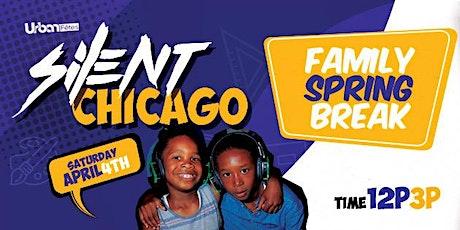 "Urban Fêtes: SILENT ""FAMILY SPRING BREAK"" CHICAGO tickets"