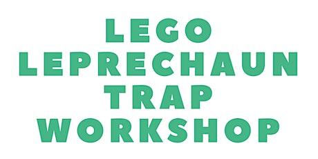 LEGO Leprechaun Trap Workshop tickets
