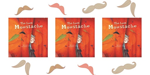 The Lost Moustache Storytime with Vikki Conley!