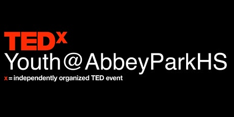 TEDxYouth@AbbeyParkHS tickets