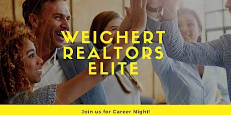 Career Night with Weichert Realtors - Elite! tickets