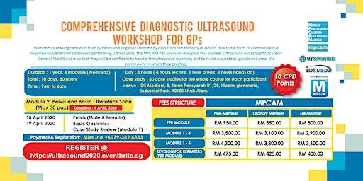 COMPREHENSIVE DIAGNOSTIC ULTRASOUND WORKSHOP FOR GPs - Module 2: Pelvis and Basic Obstetrics Scan