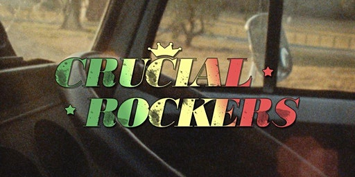 Reggae at The Aardvark! Ft. Crucial Rockers, Chica (Broome) & The U-Nites!