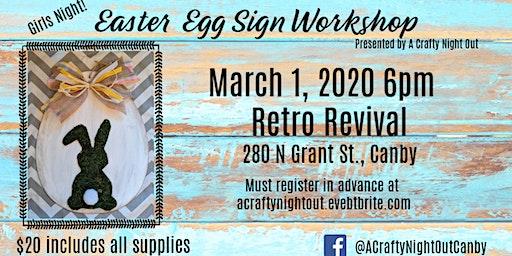 Easter Egg Sign Workshop