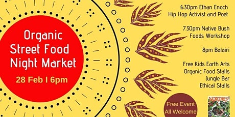 Monthly Organic Street Food Night Market tickets