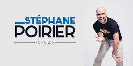 Stéphane Poirier Humoriste billets