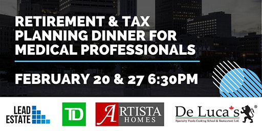 Retirement & Tax Planning Dinner for Medical Professionals