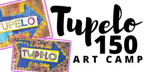 Tupelo 150 Art Camp at Party in the Art Room tickets