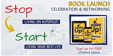 Book Launch - Stop Living on Autopilot and Choosing Your Best Life tickets