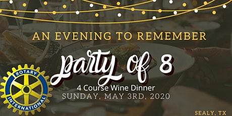 Group of 8 - Sealy Rotary Gala tickets