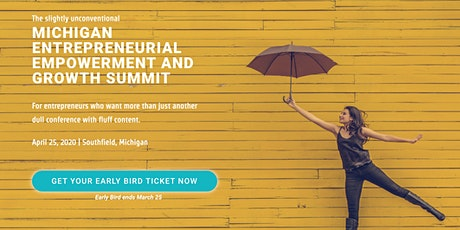 The Slightly Unconventional MI Entrepreneurial Empowerment & Growth Summit tickets