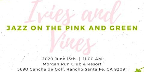 Ivies and Vines 2020 - Jazz on the Pink and Green