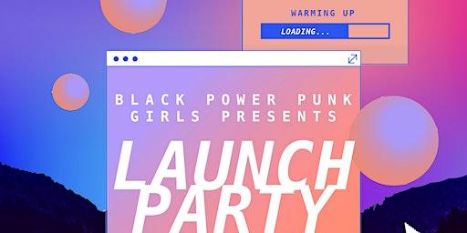 Black Power Punk Girls' Website Launch Party