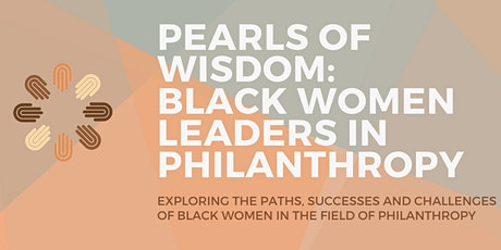 TEST VERSION - PEARLS OF WISDOM:  BLACK WOMEN LEADERS IN PHILANTHROPY tickets