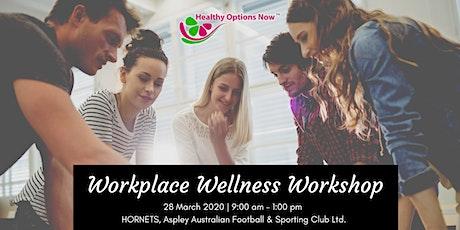 Workplace Wellness Workshop tickets