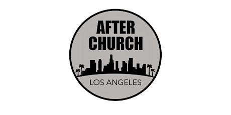 After Church LA tickets