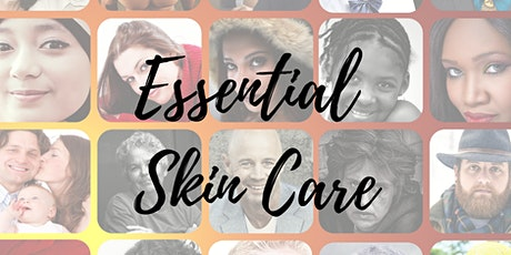 Essential Skin Care tickets