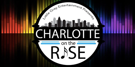 Charlotte on the Rise: EDM Night tickets