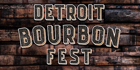 Detroit Bourbon Fest tickets