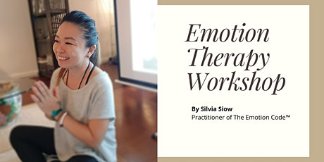 Emotion Therapy Workshop - It's Time To Self-Heal tickets