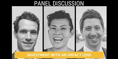 Panel Discussion: Investment through an impact lens