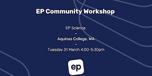 EP Community Workshop - Perth, WA