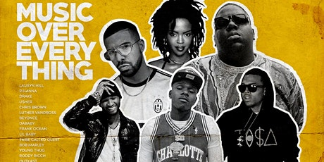 MUSIC OVER EVERY THING tickets