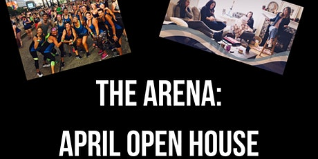 The Arena: April 2020 Open House Event tickets