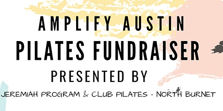 Amplify Austin - Pilates Fundraiser tickets