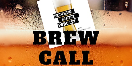 BBP: Brew Call tickets
