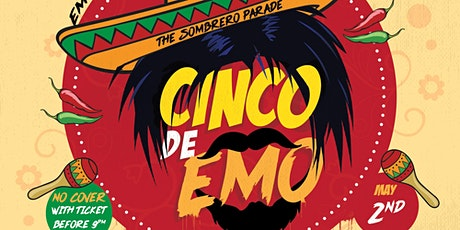 Cinco De Emo - The Sombrero Parade tickets