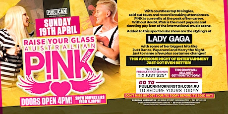 Raise Your Glass  Australian Pink Show LIVE at Publican, Mornington! tickets