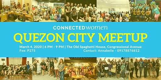 #ConnectedWomen Meetup - Quezon City (PH) - March 4