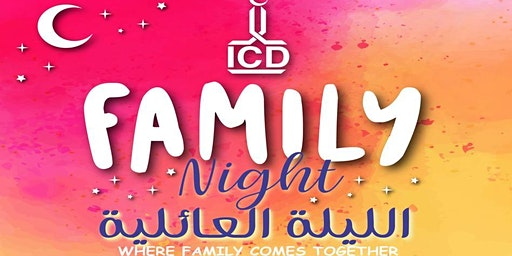 "ICD Family Night: ""Where Family Comes Together"""