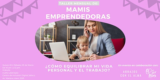 Taller Mensual: Mamis emprendedoras