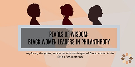 TEST VERSION 2 - PEARLS OF WISDOM:  BLACK WOMEN LEADERS IN PHILANTHROPY tickets