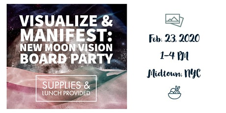 VISUALIZE & MANIFEST: New Moon Vision Board Party tickets