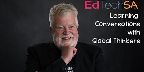 Learning Conversations with Global Thinkers with Professor Stephen Heppell tickets