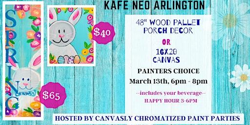 Spring Pallet Porch Sign or Canvas @ Kafe Neo Arlington